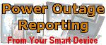 Power outage Reporting From Your Smart Device